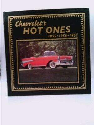 CHEVROLET'S HOT ONES 1955-1956-1957 (LEATHER BOUND) by Young, Anthony