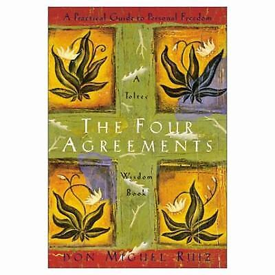 The Four Agreements : A Practical Guide to Personal Freedom  (NoDust)