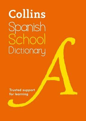 Collins Spanish School Dictionary: Trusted support fo... by Collins Dictionaries