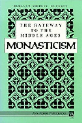 The Gateway to the Middle Ages : Monasticism  (ExLib) by Eleanor S. Duckett