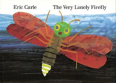 The Very Lonely Firefly  (ExLib) by Eric Carle