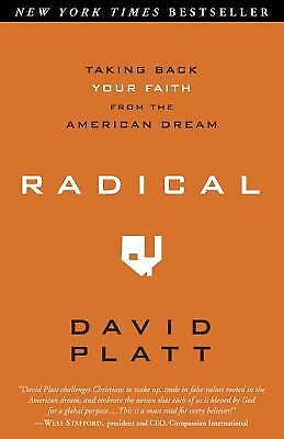 Radical : Taking Back Your Faith from the American Dream  (ExLib) by David Platt