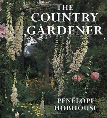 The Country Gardener by Penelope Hobhouse