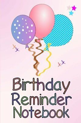 Birthday Reminder Notebook: Month by month  by Birthday Books New Paperback Book