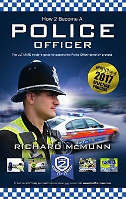 How to Become a Police Officer - The ULTIMA by Richard McMunn New Paperback Book
