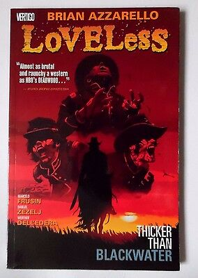 Loveless Thicker Than Blackwater Brian Azzarello Pb Graphic Novel 2007