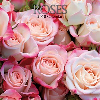 2018 Roses Calendar by The Gifted Beautiful Nature Garden Floral Photography