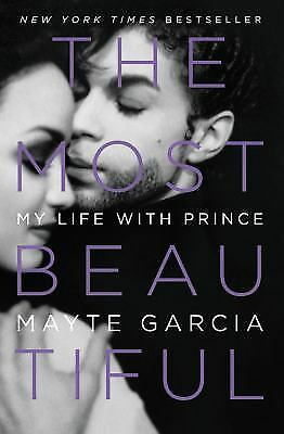The Most Beautiful : My Life with Prince  (ExLib) by Mayte Garcia