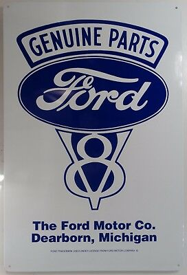 Genuine Parts Ford V8 The Ford Motor Co. Metal Sign