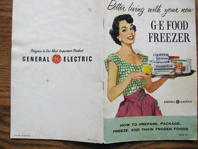 Better Living With Your New G - E Food Freezer GE vintage appliance booklet