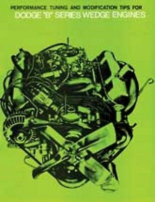 1960's DODGE PERFORMANCE TUNING B SERIES 350 361 383 413 426 ENGINES MANUAL