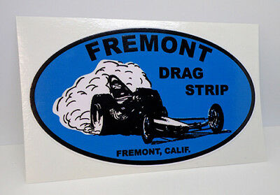 Fremont Drag Strip Vintage Style DECAL, Vinyl STICKER, racing, hot rod, rat rod