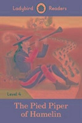 The Pied Piper - Ladybird Readers Level 4,