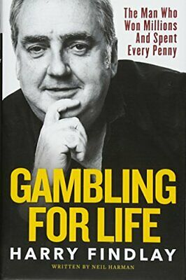 Gambling For Life by Harry Findlay Book The Cheap Fast Free Post