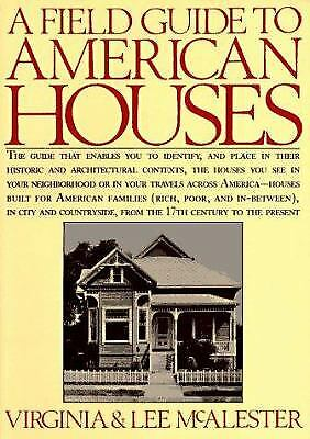 A Field Guide to American Houses  (ExLib) by Virginia McAlester; Lee McAlester