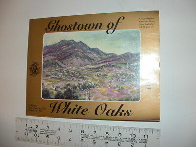 ghostown of white oaks (new mexico), rakocy, sba, 1st 1998, soft cover