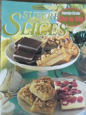 Superb Slices by Family Circle Magazine (Paperback, 1998)