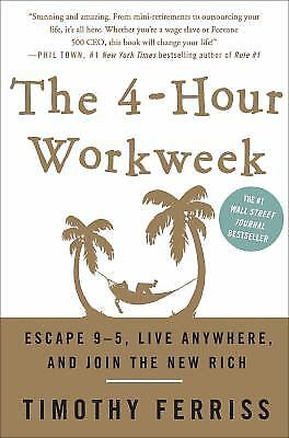 The 4-Hour Work Week : Escape 9-5, Live Anywhere, and Join the New...  (NoDust)
