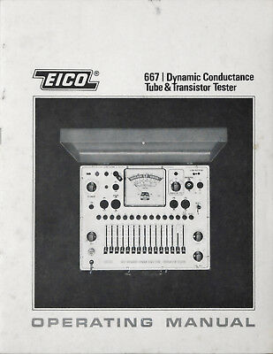 EICO Model 667 Dynamic Conductance Tube & Transistor Tester Operating Manual
