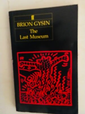 The Last Museum by Brion Gysin (Paperback, 1986)