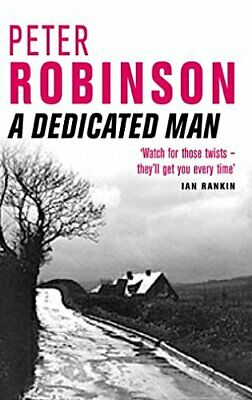 A Dedicated Man (The Inspector Banks series) by Robinson, Peter Paperback Book