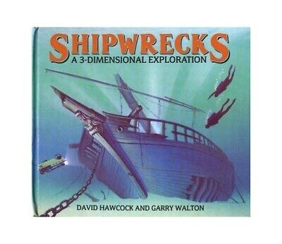 Shipwrecks: A 3-dimensional Exploration by Hawcock, David Book The Cheap Fast