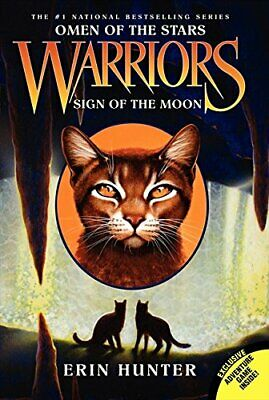 Warriors: Omen of the Stars #4: Sign of the Moon by Hunter, Erin Book The Cheap
