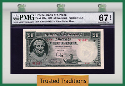TT PK 107a 1939 GREECE 50 DRACHMAI PMG 67 EPQ SUPERB GEN UNCIRCULATED NONE FINER