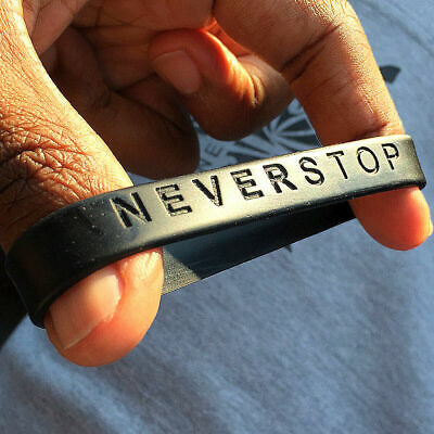 NEVER STOP Silicone Bracelet 100% Brand New! - Black - Grey or Neon Green!