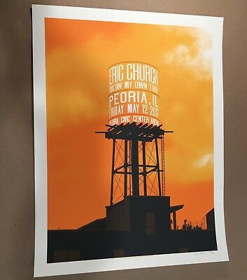Eric Church 2017 Concert Poster Peoria IL Civic Center Arena Holdin My Own Tour