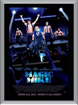 Magic Mike A1 To A4 Size Poster Prints