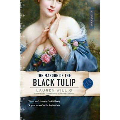 The Masque of the Black Tulip Willig, Lauren (Author)