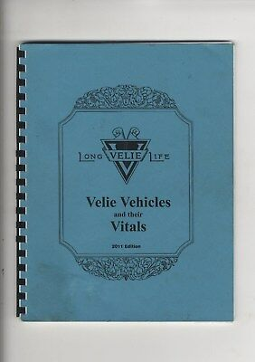 Velie Vehicles & Their Vitals Registry Book 2011 John Deere Moline IL 1909 1928