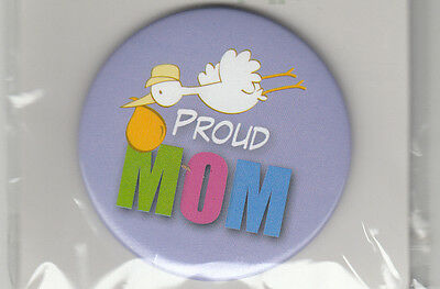 """Proud Mom Birth Announcement Button Pin, 2"""" x 2"""", Pin Back, Brand New"""