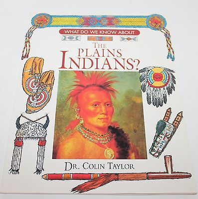 The Plains Indians Illustrated Book by Dr. Colin Taylor