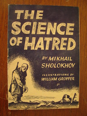 1943 Science Of Hatred M Sholokhov William Gropper Booklet About Nazis In Russia