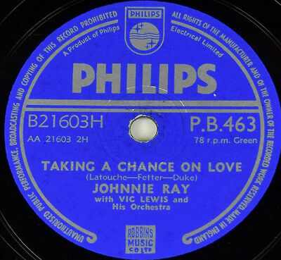 78rpm Johnnie Ray - Taking A Chance On Love Philips gramophone Grammophon