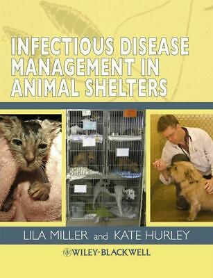 Infectious Disease Management in Animal Shelters by Lila Miller (English) Paperb