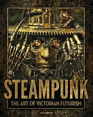 Steampunk - The Art of Victorian Futurism (out of print) Korero-Verlag