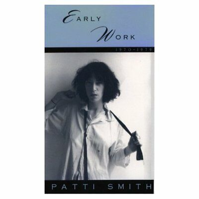 Early Work 1970-1979: Patti Smith Patti Smith