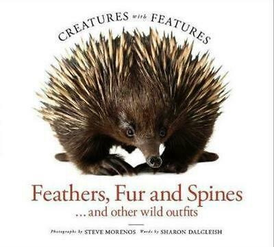 Creatures with Features: Feathers, Fur and Spines by Steve Morenos Paperback Boo