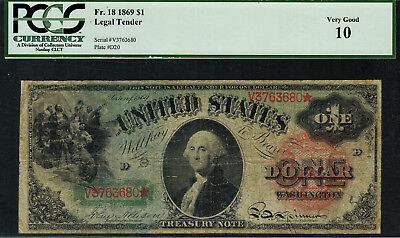 "1869 $1 Legal Tender FR-18 - ""RAINBOW"" - Graded PCGS 10 - Very Good"