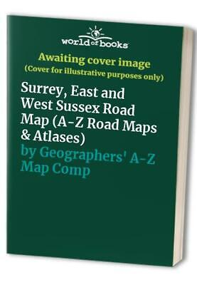 Surrey, East and West Sussex Road M... by Geographers' A-Z Map Sheet map, folded