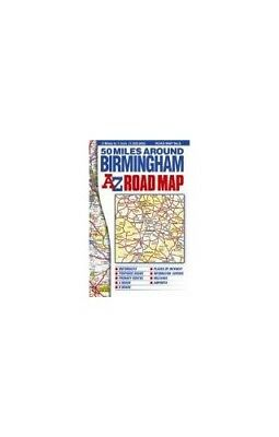 50 Miles around Birmingham Road Map by Geographers A-Z Map Com Sheet map, folded