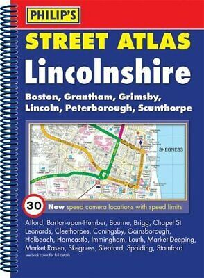 Philip's Street Atlas Lincolnshire: Spiral Edition by VARIOUS Spiral bound Book