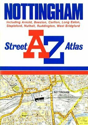 "A. to Z. Street Atlas of Nottingham: 1m-4"" ... by Geographers' A-Z Map Paperback"