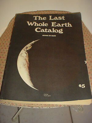 The Last Whole Earth Catalog Access to Tools, 1971