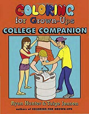 Coloring for Grown-Ups College Companion by Hunter, Ryan Book The Cheap Fast