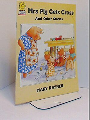 Mrs. Pig Gets Cross and Other Stories (Picture Lions) by Rayner, Mary Paperback