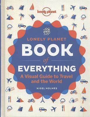 The Book of Everything : A Visual Guide to Travel and the World